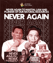 Never Again to Martial Law and Plunder of our Natural Resources