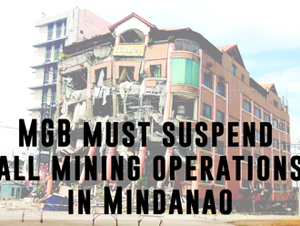 MGB must suspend all mining operations in Mindanao