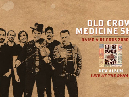 Album Review - Old Crow Medicine Show - Live at The Ryman - 2020
