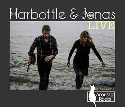 Album Review - Live at Acoustic Roots - Harbottle & Jonas - 2020