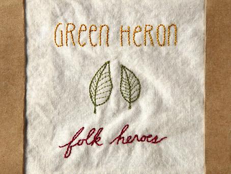 Album Review - Folk Heroes - Green Heron - 2018