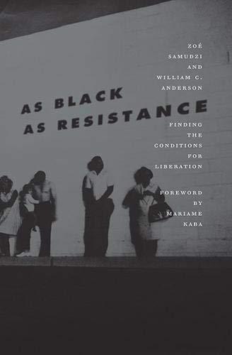 As Black As Resistence