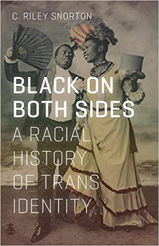 Black on Both Sides: A Racial History of Trans Identity