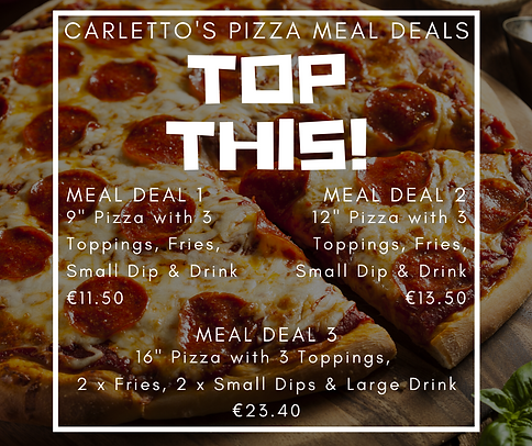 Carletto's Pizza Meal Deals