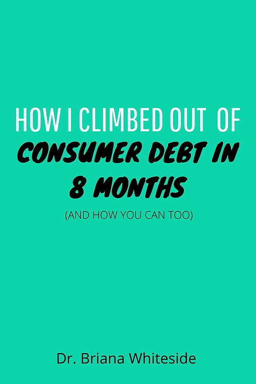 How I Climbed Out of Debt