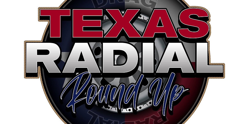 Texas Radial Round-up