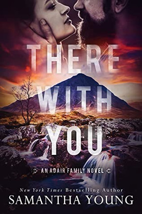 There With You by Samantha Young