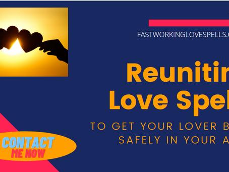 REUNITING LOVE SPELLS