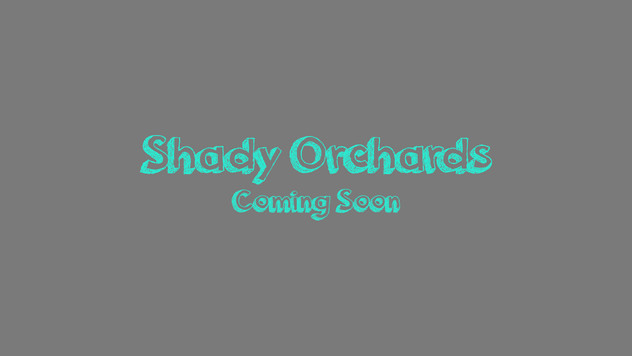 Shady Orchards