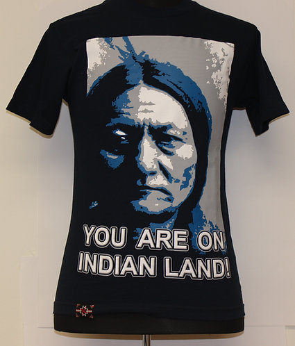 YOU ARE ON INDIAN LAND T-Shirt - Standard Cut