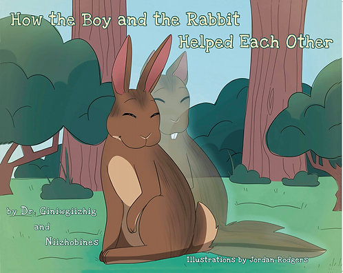 How the Boy and the Rabbit Helped Each Other
