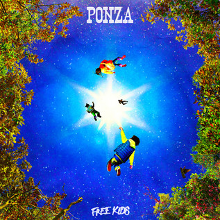 ''Free Kids'' by Ponza