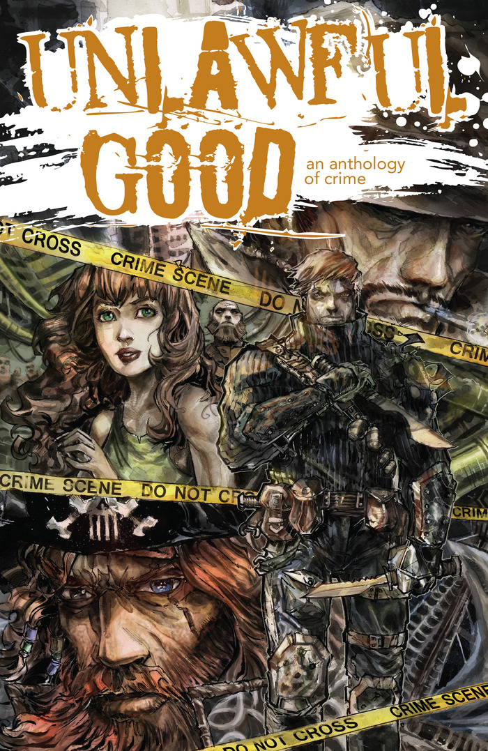 Unlawful Good: An Anthology of Crime