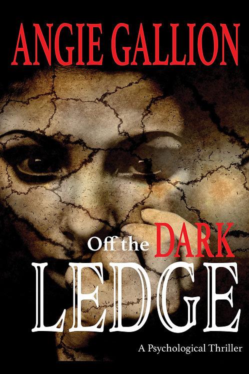 Off the Dark Ledge - Physical