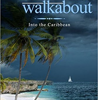 Bluewater Walkabout: Into the Caribbean by Tina Dreffin