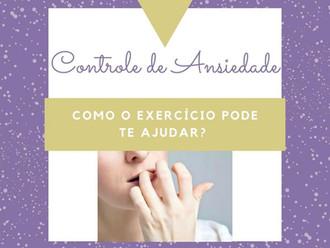 Como o exercício pode ajudar no controle da Ansiedade