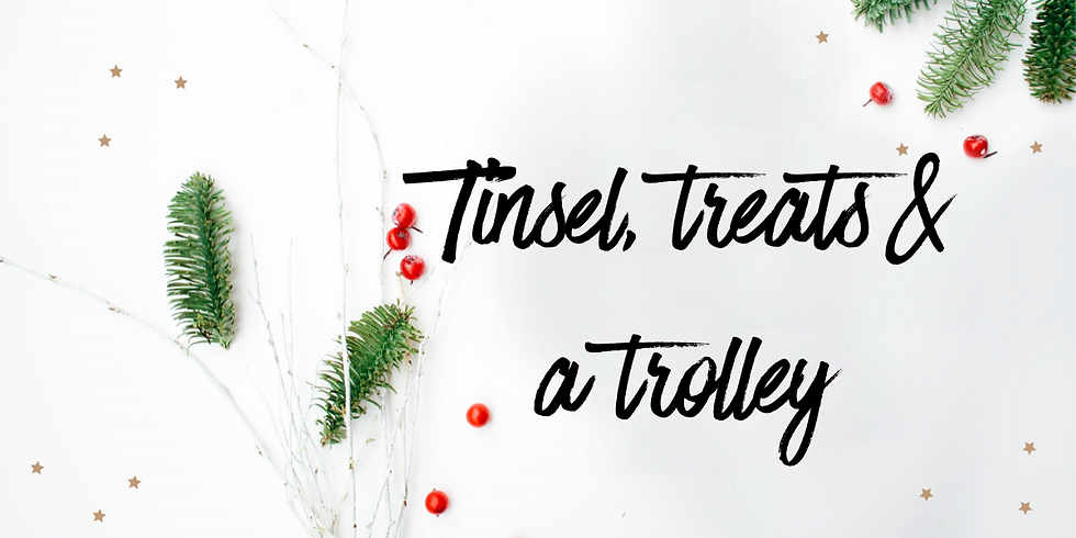 Tinsel, Treats & a Trolley