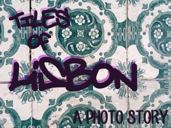 Tiles of Lisbon: a photo story