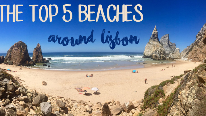 The Top 5 Beaches Around Lisbon