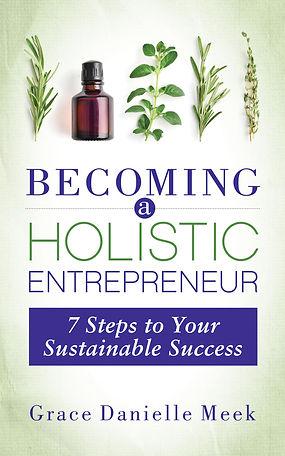 Becoming A Holistic Enterpreneur 7 Steps