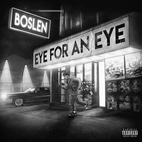 Boslen - Eye for an Eye