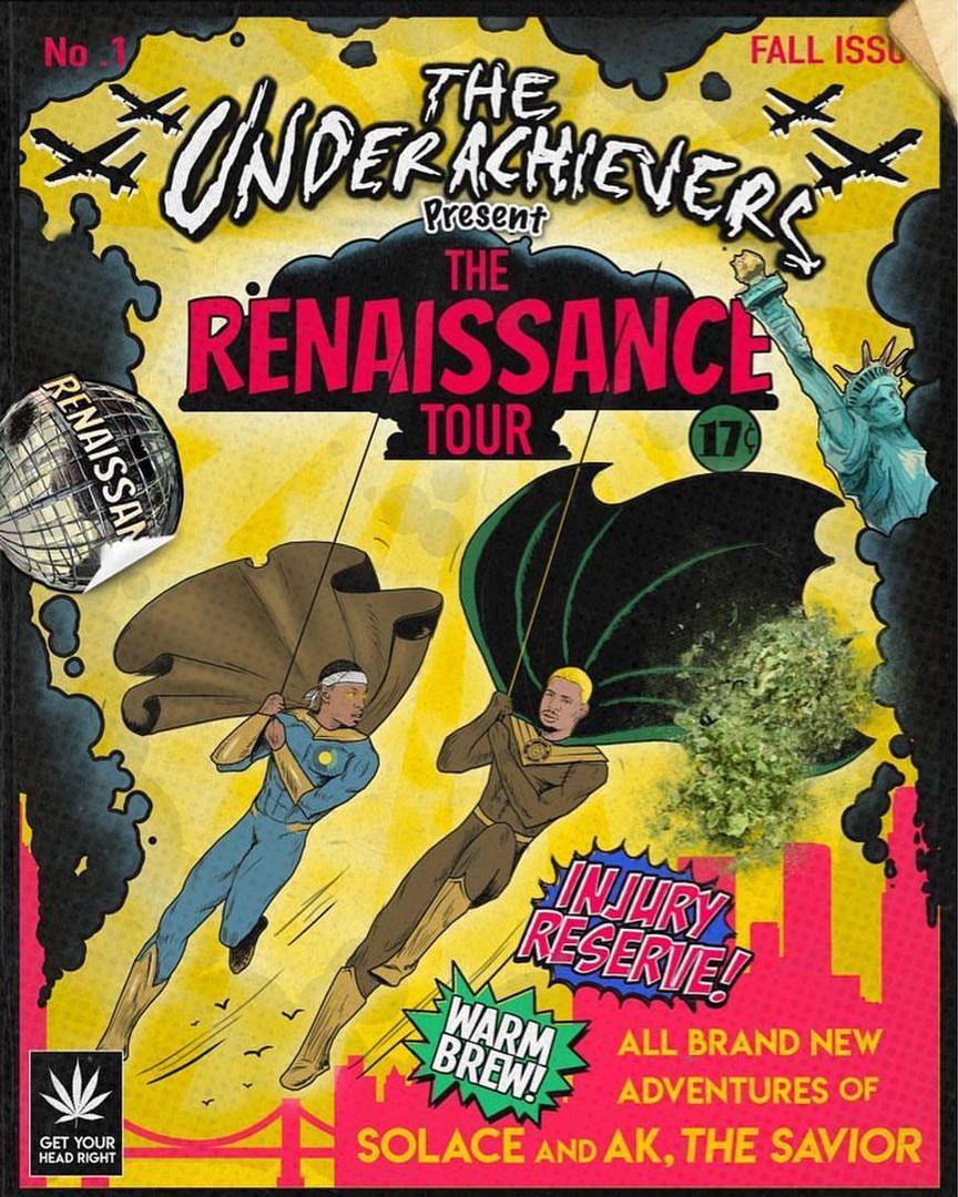Renaissance Tour - The Underachievers