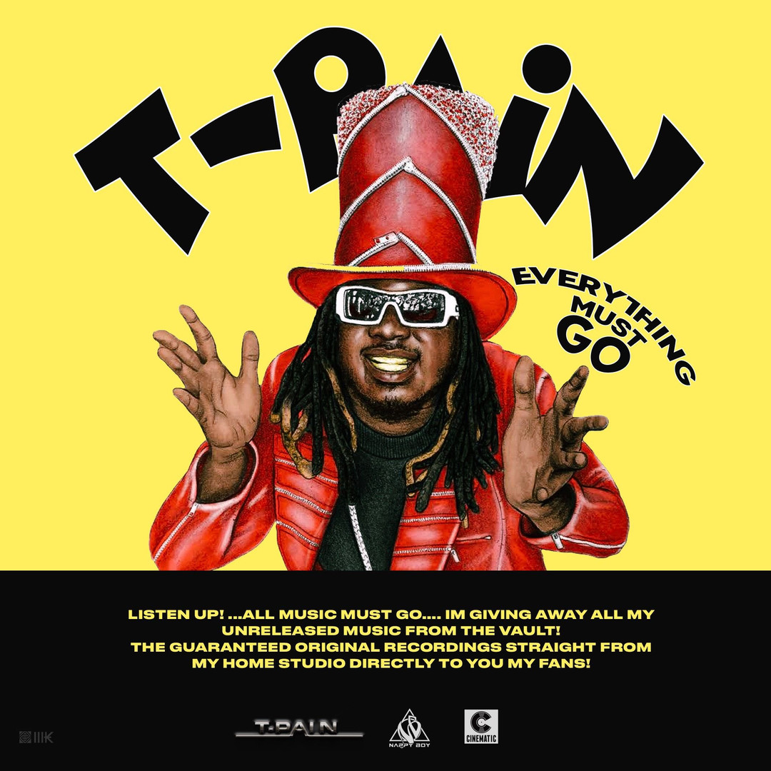 T-Pain - Everything Must Go