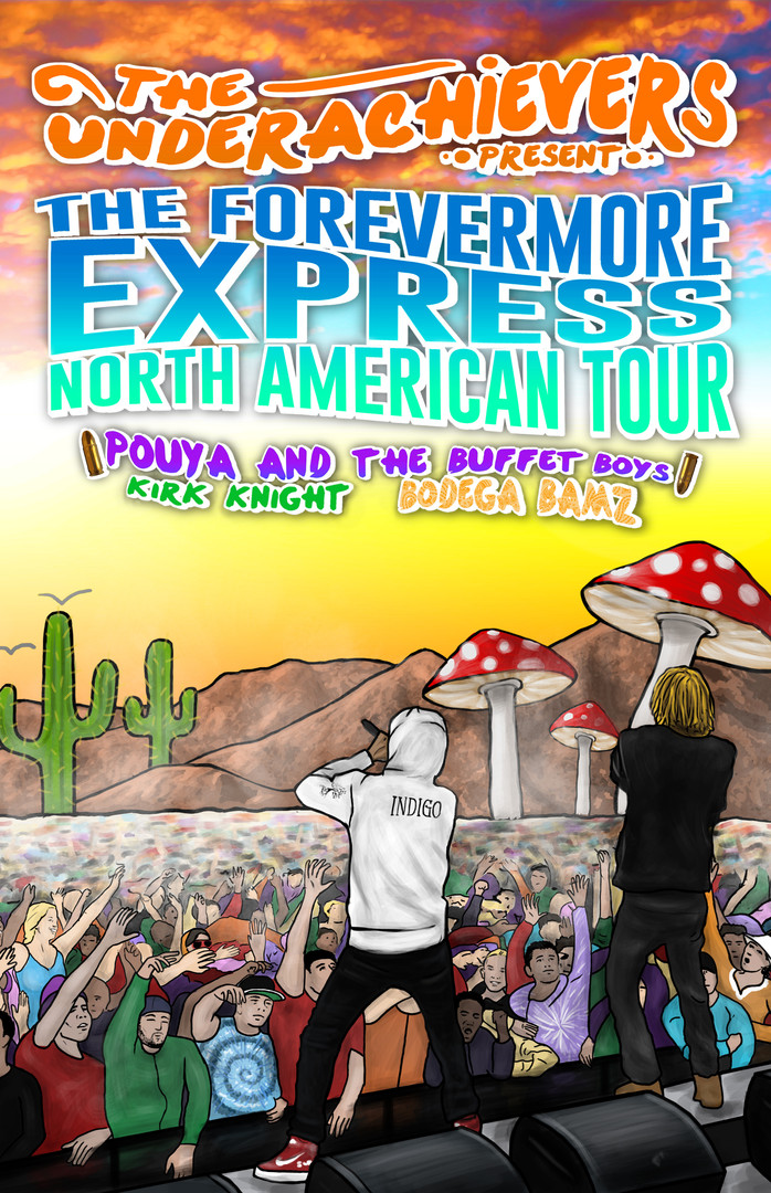 The Forevermore Express North American Tour - The Underachievers