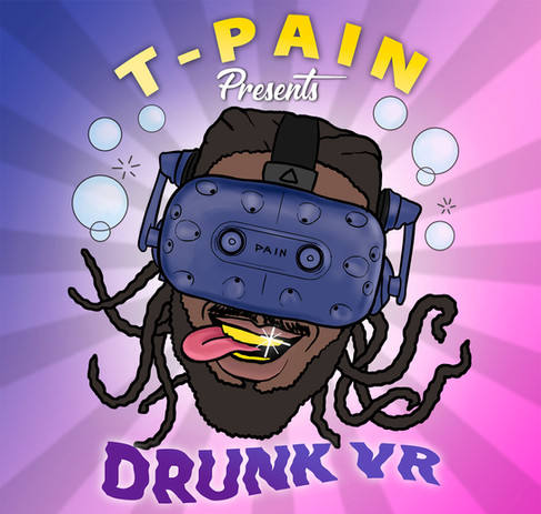 Drunk VR for T-Pain