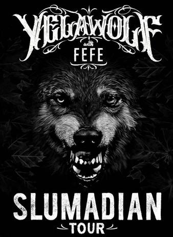 Slumadian Tour - Yelawolf