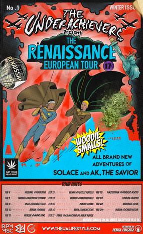 The Renaissance Euro Tour - The Underachievers