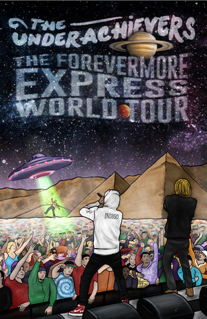 The Forevermore Express UK Tour - The Underachievers