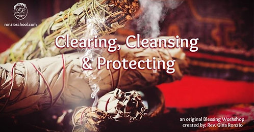 Clearing, Cleansing & Protecting Workshop