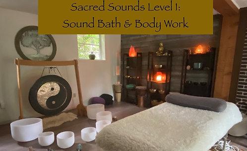 Sacred Sounds Level 1: Sound Bath & Body Work