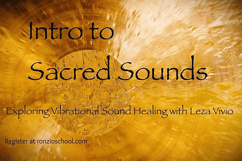 Intro to Sacred Sounds: Exploring Vibrational Sound Healing
