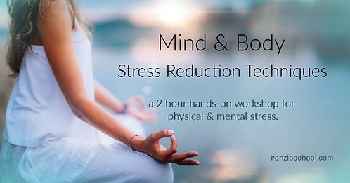 Stress Reduction Techniques for Mind & Body