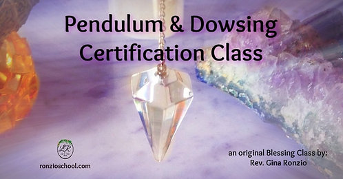 Pendulum & Dowsing Certification