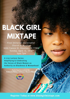 Black Girl Mixtape is About Seeing Black Women