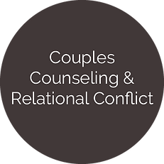 ​Couples Counseling & Relational Conflict