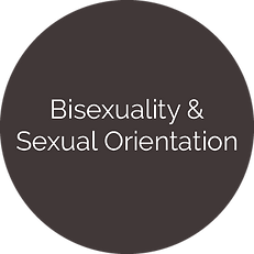 Bisexuality & / Sexual Orientation
