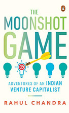 The Moonshot Game - Adventures of an Ind