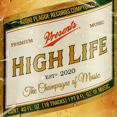 "AUDIO PLAGUE RECORDS - ""High Life"" Compilation"