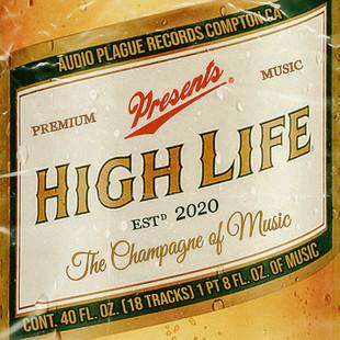 "AUDIO PLAGUE RECORDS - ""High Life"" Compilation"