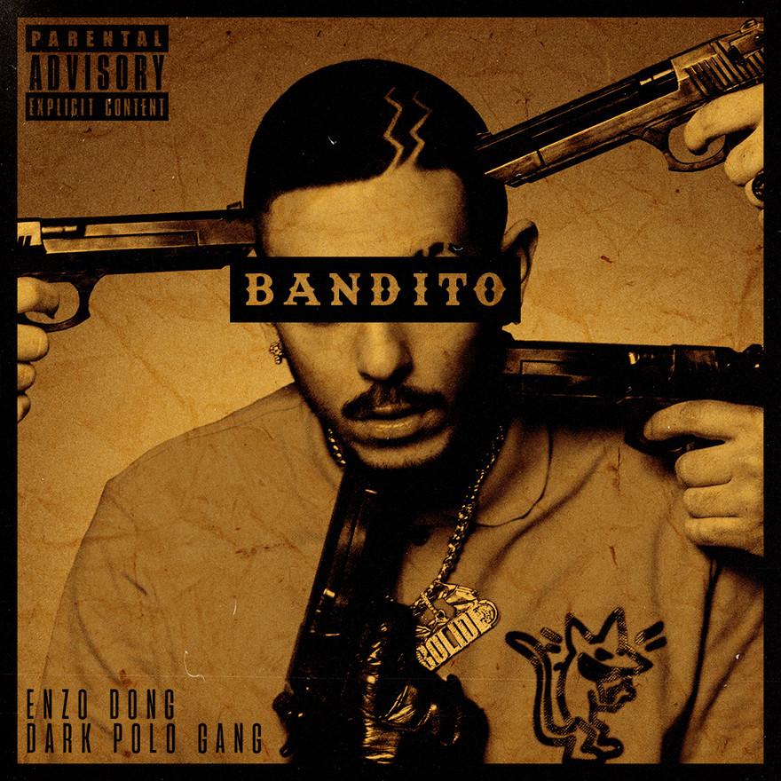 Enzo Dong ft. Dark Polo Gang - Bandito (Single Artwork Redo)
