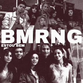 BMRNG - Estou Bem (Single Artwork Redo)