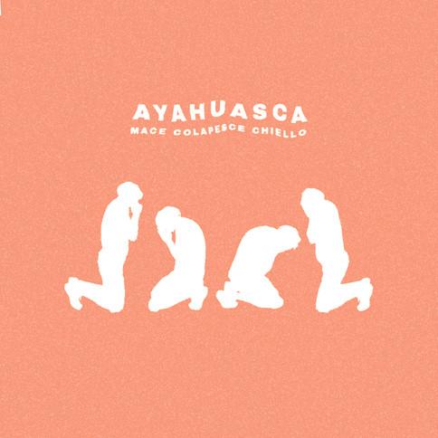 MACE, Colapesce, Chiello - Ayahuasca (Single Artwork Redo)