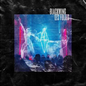 "BlackWing - ""Les Folies"" Single Artwork"