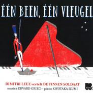 EEN BEEN, EEN VLEUGEL: Dimitri Leue vertelt DE TINNEN SOLDAAT music: E. GRIEG  piano: Kiyotaka Izumi
