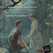 FELIX MENDELSSOHN BARTHOLDY/ A MIDSUMMER NIGHT'S DREAM
