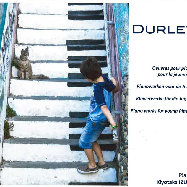 EMMANUEL DURLET: PIANO WORKS FOR YOUNG PLAYERS